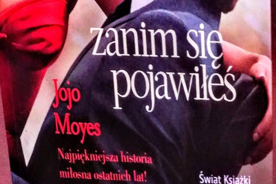 zanim się pojawiłeś Jojo Moyes