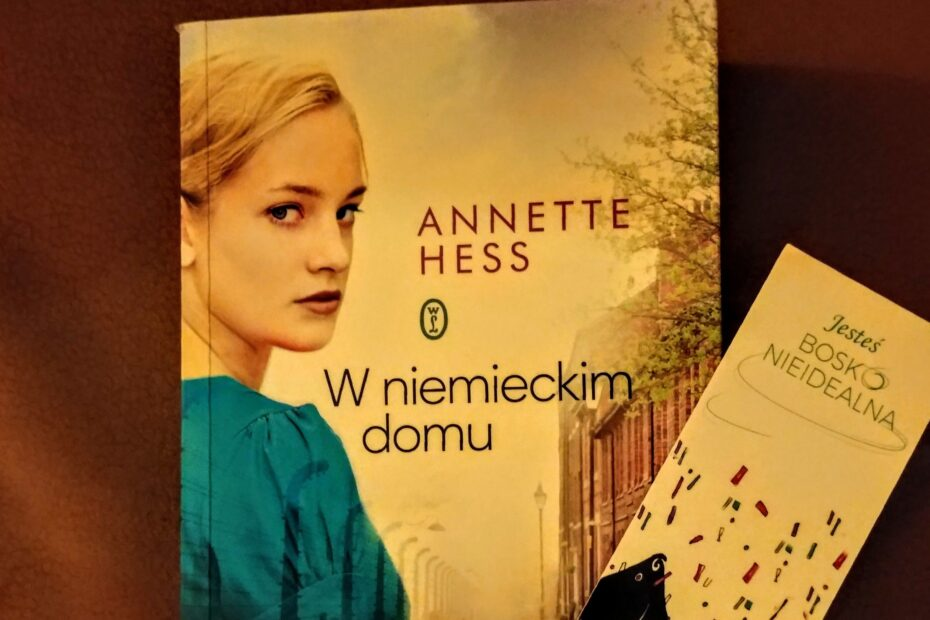 W niemiecki domu Anette Hess